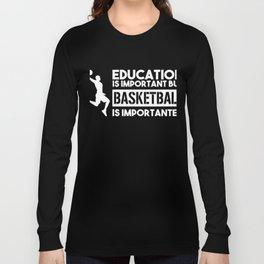 Basketball Shirt I Sport Streetball Hoop Dunk Long Sleeve T-shirt
