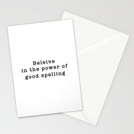 Beleive in the Power of Good Spelling Stationery Cards