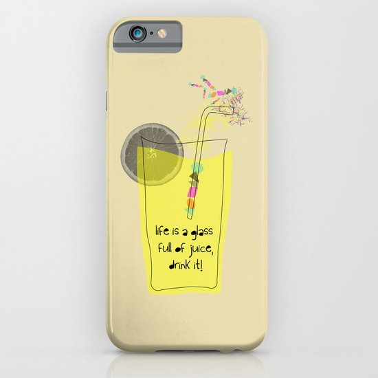 life is a glass of juice, drink it! iPhone & iPod Case