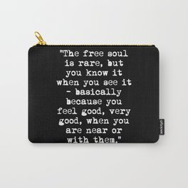 Charles Bukowski Typewriter White Font Quote Free Soul Carry-All Pouch