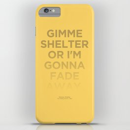 I'm Gonna Fade Away iPhone Case