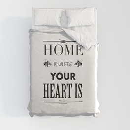 Your Heart is - Typography Duvet Cover