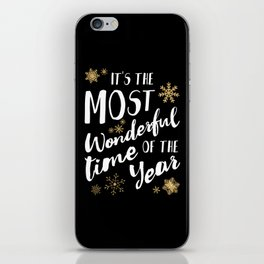 It's the Most Wonderful Time of the Year - Black iPhone Skin
