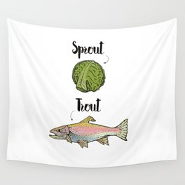 Sprout / Trout - Wordplay Illustration Wall Tapestry