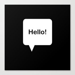 Hello! Canvas Print