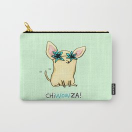 Chiwowza! Carry-All Pouch