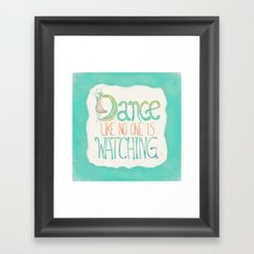Dance Like No One Is Watching - Turquoise Framed Art Print