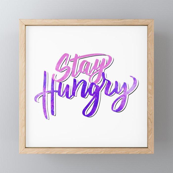 Stay Hungry Stay foolish Framed Mini Art Print