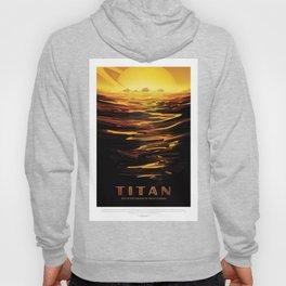 Titan - NASA Space Travel Poster Hoody