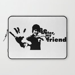Be Water My Friend, Kung Fu Dragon Master Jet Kune Do Fighter Unique Artwork Laptop Sleeve