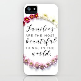 Beautiful Families iPhone Case