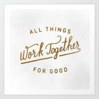 Work Together for Good  Art Print