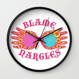 Blame Nargles Wall Clock
