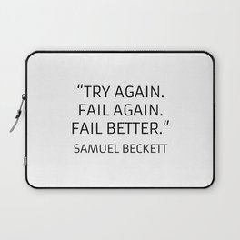 Existentialism Quotes - Try Again - Samuel Beckett Laptop Sleeve