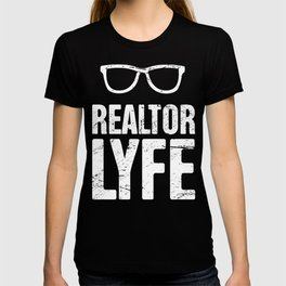 Realtor Lyfe | Real Estate Design T-shirt
