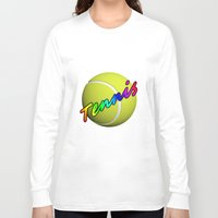 tennis Long Sleeve T-shirts featuring Tennis by Jimbob1979