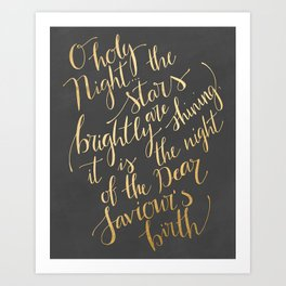 O holy night in gold calligraphy and chalkboard Art Print