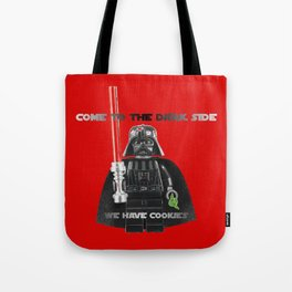 come to the dark side we have cookies Tote Bag