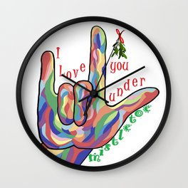 ASL I Love You Under Mistletoe Wall Clock