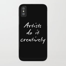 Artists Do It Creatively 2 iPhone Case