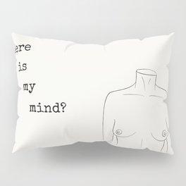 Where is my Mind? Pillow Sham