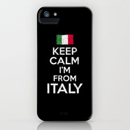 Keep Calm Italy iPhone Case