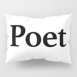Poet Pillow Sham