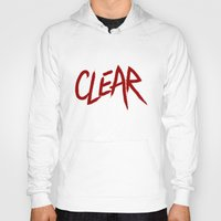 clear Hoodies featuring .: CLEAR :. by Frankie White