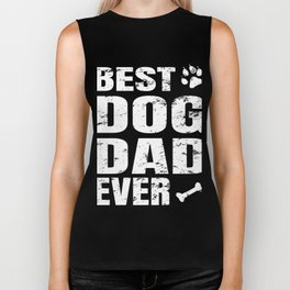 Best Dog Dad Ever - Fathers Day Biker Tank