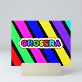 Grosera Mini Art Print