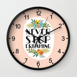 neve stop dreaming Wall Clock