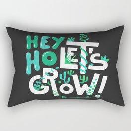 Hey ho ! Let's grow ! Rectangular Pillow