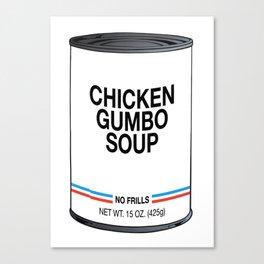 19 Chicken Gumbo Canvas Print