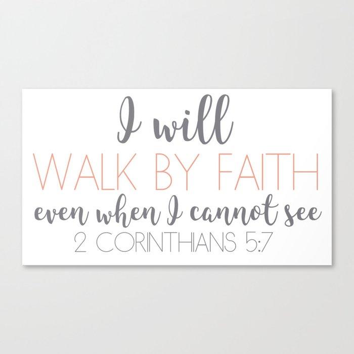 2 Corinthians 5:7 Canvas Print