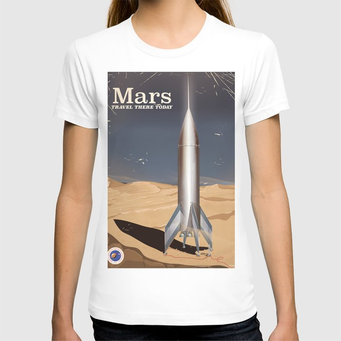 Mars - Travel there today vintage poster T-shirt