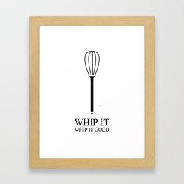 Whip It Good Framed Art Print