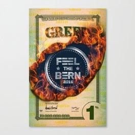 Feel The Greed Bern Canvas Print