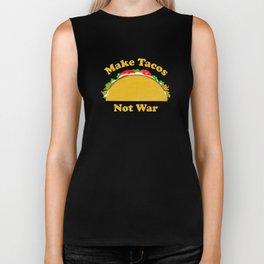 Make Tacos Not War Biker Tank