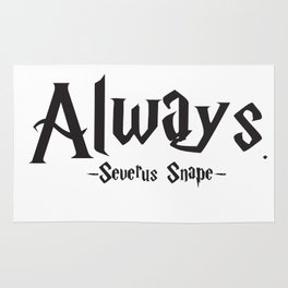 Severus Snape - Always Quote - HarryPotter Rug