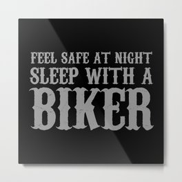 Sleep With A Biker And Ride All Night Metal Print
