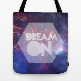 Dream On Tote Bag