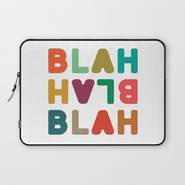 Blah Blah Blah Laptop Sleeve