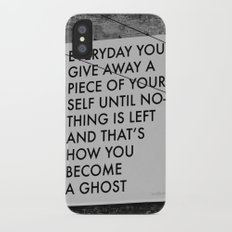 HOW TO BECOME A GHOST Slim Case iPhone X
