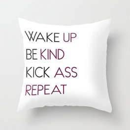 Wake Up, Be Kind Throw Pillow