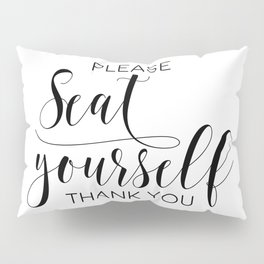 Please Seat Yourself, Bathroom Sign, Printable Art, Bathroom Wall Decor, Art, Funny Bathroom Art Pillow Sham