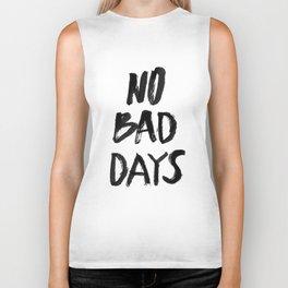 No Bad Days Biker Tank
