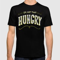 I'm Not That Hungry Mens Fitted Tee Black MEDIUM