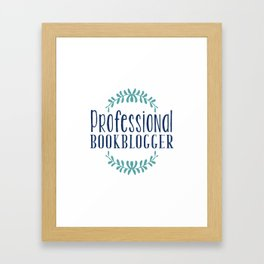Professional Bookblogger - White w Blue Framed Art Print