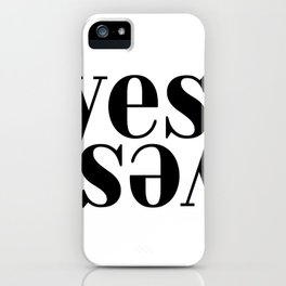 Yes Print Art Print Huge Large Wall Art Lettering Horizontal Prints Poster Art Inspirational Motivat iPhone Case