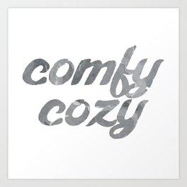comfy cozy Art Print